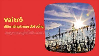 Trong cuộc sống hiện đại, năng lượng điện đóng vai trò rất quan trọng