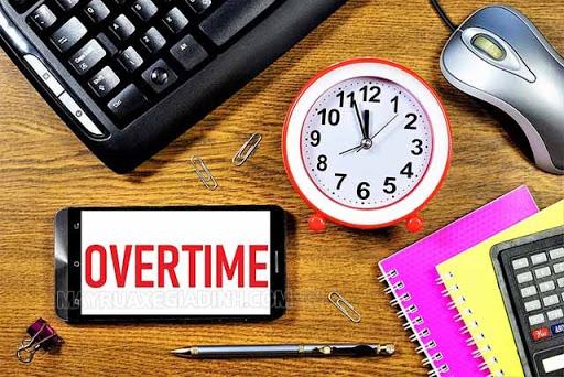 Overtime là làm thêm giờ, tăng ca