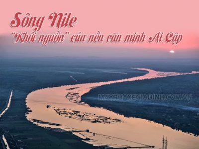 Sông Nin - con sông dài nhất thế giới.